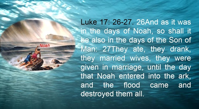 Image result for as in the day of noah""