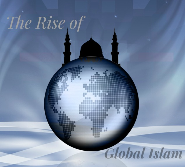 rise of global-islam-1